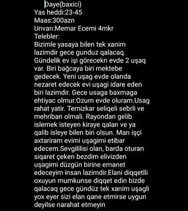 daye isci teleb olunur - Azərbaycan: Rayondan gelenlere ustunluk verilen Daye(baxici) isi.sertlerle