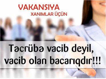 Bakı şəhərində Diqqət!!! Sintra şirkətinə özünə güvənən,aktiv,bacarıqlı xanimlar