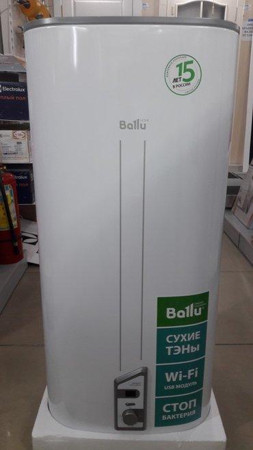 Плоские водонагреватели Ballu.100/80/50/30л WI-FI в Бишкек