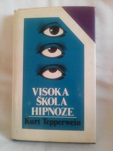 Visoka skola hipnoze , kurt tepperwein , knjiga je u odlicnom stanju , - Kovin