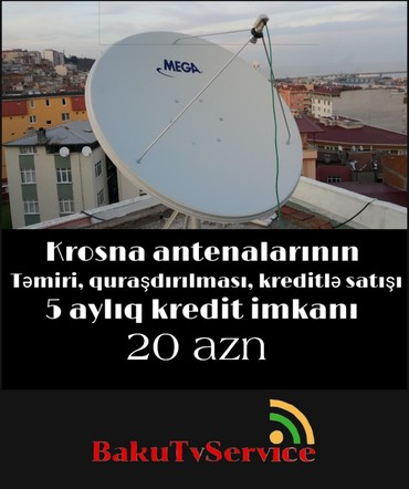 peyk antenalari - Azərbaycan: Peyk antenalari kredit nağd satisikrosna antenahd krosnabalaca