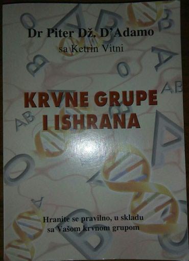 Krvne grupe i ishrana, Dr. Piter Dž. D' Adamo sa Ketrin Vitni, (379 - Belgrade