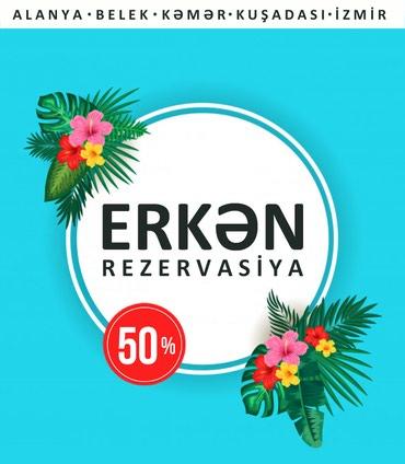 Bakı şəhərində ERKƏN REZERVASİYA