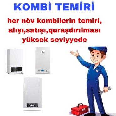 Bakı şəhərində Kombiniz sıradan çıxıb, təmir üçün bilmirsiz kimə müraciyyət