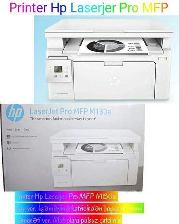Printer Hp Laserjer Pro MFP M130a Qiyməti 270azn Say var. İşləməyinə k