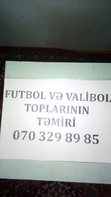 Bakı şəhərində Futbol va voleybol toplari Yuksak keyfiyatla duzaldiram.