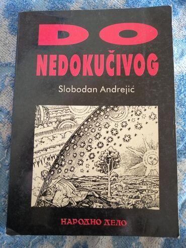 """Sport i hobi - Ivanjica: Knjiga """"do nedokucivog"""""""