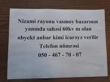 Bakı şəhərində Nizami rayonu vasmoy bazarının yanında sahəsi 60 kv m olan obyekt