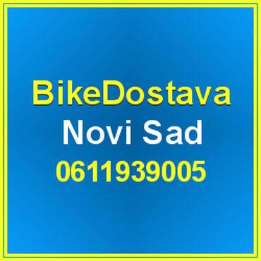 Dostava hrane - Srbija: Bike Dostava Novi Sad Kurirska službaVršimo dostavu na željenu