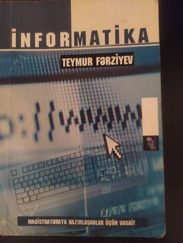 İnformatika Teymur Fərziyev 2012 Magistraturaya hazırlaşanlar üçün