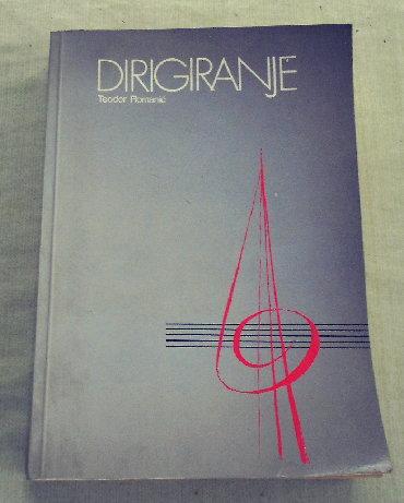 Knjige, časopisi, CD i DVD | Loznica: Dirigiranje (Dirigovanje) - Teodor RomanićSarajevo : Svjetlost