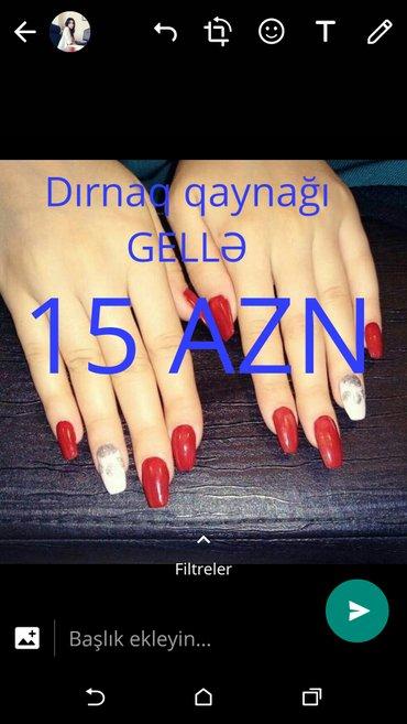 Bakı şəhərində Dırnaq qaynağı gellə - 15 azn. Model axtarılır. Qiymət sadəcə 15 azn.