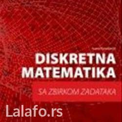 Diskretna matematika studentima fakulteta:  singidunuma, više - Beograd