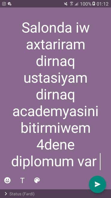 dirnaq - Azərbaycan: Iw axtariram dirnaq ustasiyam dirnaq academyasini bitirmiwem 4dene