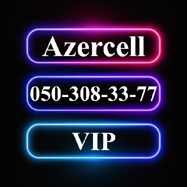 vip nomre - Azərbaycan: 050-308-33-77 Yeni VIP Azercell nomre