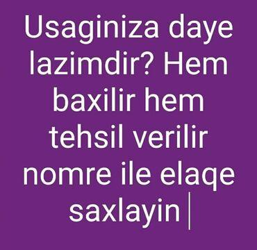 xesteye baxici teleb olunur в Азербайджан: 33 yasim var Bagca muellimesiyem evde usaga baxici ve eyni zamanda mue