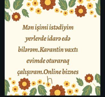 Mən evden çıxmadan online biznesle mesqulam və qazanıram. Rəsmi işdir