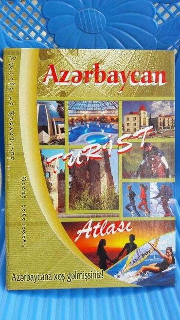 Bakı şəhərində Turistler icin Azerbaycanin atlasi,payonlar,kendler,tebieti,demir ve