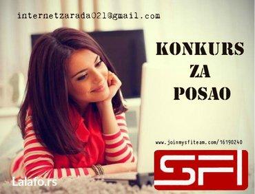 DODATNI POSAO OD KUĆE Potrebni ozbiljni saradnici za rad preko - Novi Sad