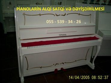 Bakı şəhərində Pianolarin satişi Catdirilma pulsuzdur