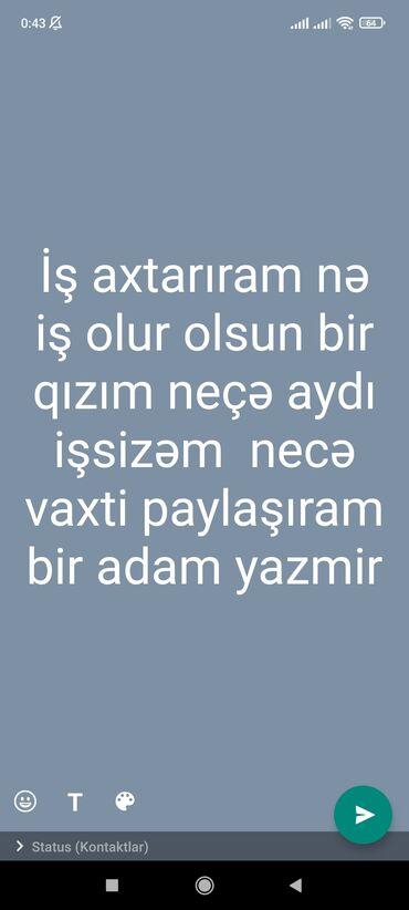 yardima ehtiyacim var in Azərbaycan | OFISIANTLAR: Salam ne olur olsun amma işe ehtiyacım var ozde cox