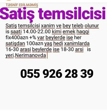 Bakı şəhərində Satiş temsilcisi xanim ve bey teleb olunur is saati 14.00-22.00 kimi
