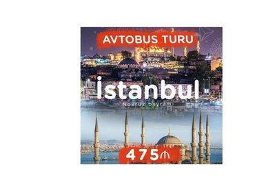 Bakı şəhərində Möhtəşəm novruz bayramı istanbul turu cəmi 475 azn. ( 279$ )