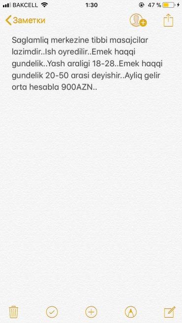 Bakı şəhərində Saglamliq merkezine tibbi masajcilar lazimdir..Ish oyredilir..Emek haq