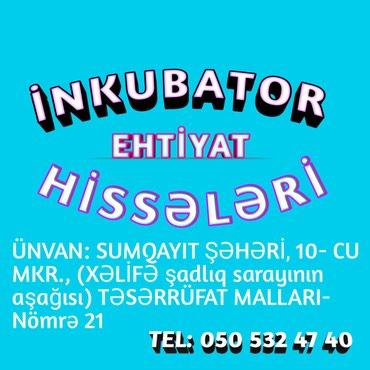 Sumqayıt şəhərində İNKUBATOR EHTİYAT HİSSƏLƏRİ
