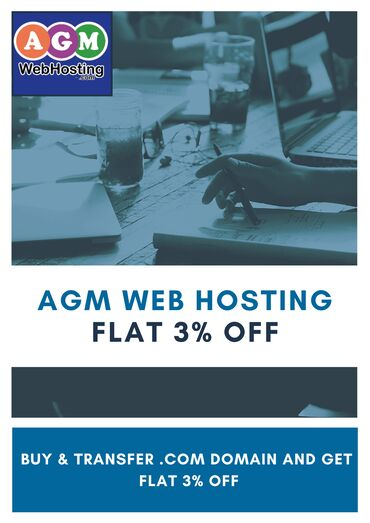 Get Flat 3% Discount (Buy & Transfer ) on .COM Domain - AGM Web