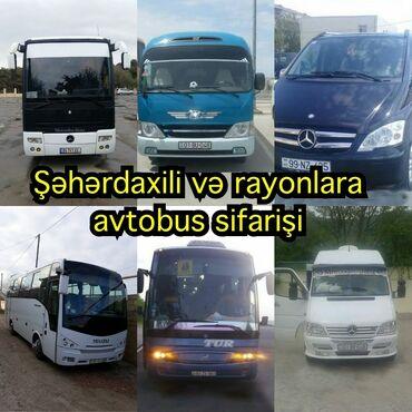 Avto xidmətlər - Azərbaycan: Avtobus sifarisi Şəhərdaxili və rayonlara 7,15,18,28,33,45,55 yerlik