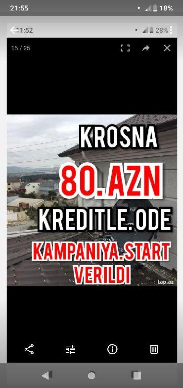 Bakı şəhərində Krosna desti 80 azn kreditle kampaniya
