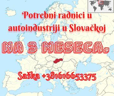Potrebni radnici u auto industriji u Slovačkoj na 3 meseca.Agenciji
