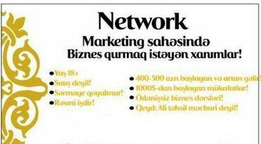 5 elan | İŞ: İş axtaran xanımların nəzərinə.Netvork marketinq sistemində məsləhətçi
