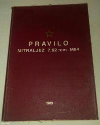 "Knjiga ""pravilo za mitraljez 7,62 mm m84"",kompletni podaci i karakteri - Batajnica"