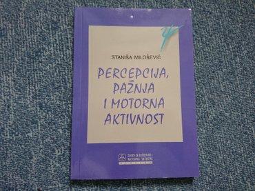 Pre - Srbija: Naslov: Percepcija, pažnja i motorna aktivnost Autor(i): Staniša