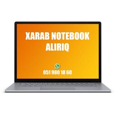 noutbukların təmiri - Azərbaycan: Yaxşı qiymətə xarab notebook alırıq.Noutbukların təmiri (platası