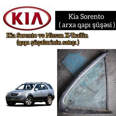 Islenmis telefonlarin satisi - Азербайджан: Kia Sorento ( qapi şuşeleri )----- Kia Sorento ucun istediyiniz