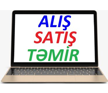 Bakı şəhərində Noutbuklarin Alisi, Satisi ve Temiri. Islenmis noutbuklari munasib