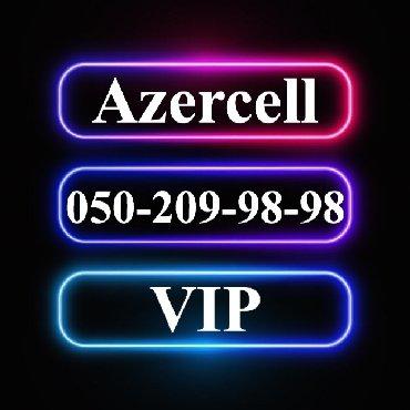 vip nomre - Azərbaycan: 050-209-98-98 Yeni VIP Azercell nomre