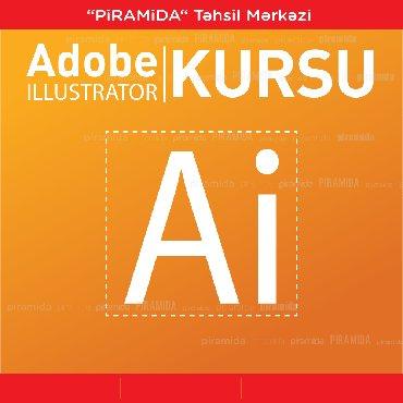 Bakı şəhərində Adobe Illustrator proqramı üzrə kursPiramida Təhsil Mərkəzi