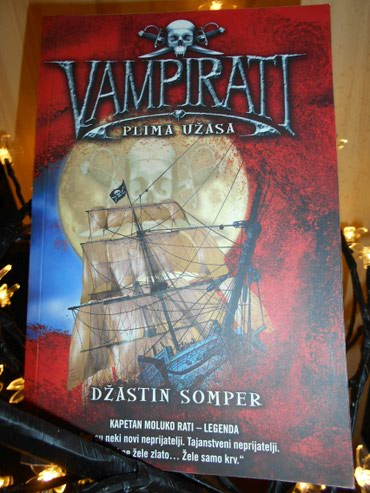 VAMPIRATI-Plima uzasa, Dzastin Somper 2.deo. Fantastican serijal epske - Belgrade