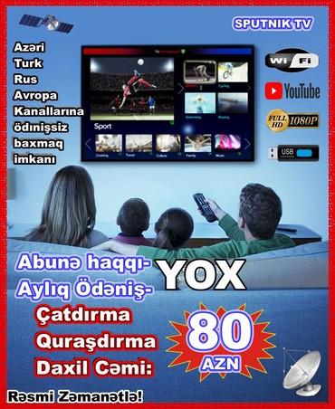 Bakı şəhərində IPTV -pulsuz kanallara baxmaq imkani.