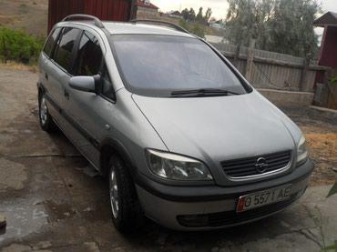 Opel Zafira 2002 в Кызыл-Кия