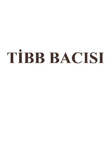tibb bacisi vakansiyalari - Azərbaycan: Nerimanov erazisinde yerlesen klinikaya sertifikati olan TİBB BACİSİ