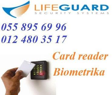 Bakı şəhərində Kartli kecid sistemi (card reader) satisi ve montaji.