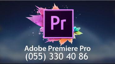 Onlayn Adobe Premiere kursu Karantin günlərində evdə boş-boş internetd