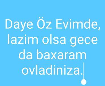Dayələr - Azərbaycan: Oz evimde uwaglara baxiram, munasib qiymete rus dili bilirem.ehtiyac