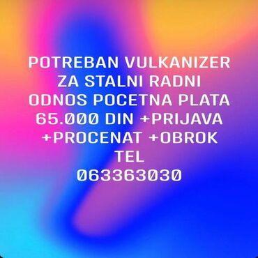 Potreban vulkanizer za stalni radni odnos Prosecna plata 65.000 din +