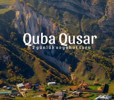 Bakı şəhərində Quba - Qusar Laza səyahət turu